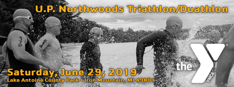 UP Northwoods Triathlon/Duathalon, Iron Mountain, June 29, 2019